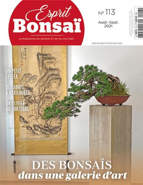 Esprit Bonsaï n°113 Août-Septembre 2021